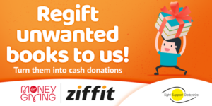 The words Regift unwanted books to us on an orange background with the ziffit, Virgin Money Giving and Sight Support Derbyshire logos below